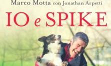 """Macerata, domenica 23 al via la presentazione del libro """"Io e Spike"""""""