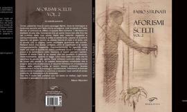 """In uscita l'ultimo libro di Fabio Strinati: """"Aforismi scelti Vol. 2"""""""
