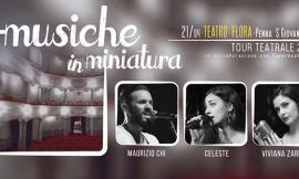"""""""Musiche in miniatura"""" approda al teatro Flora di Penna San Giovanni"""