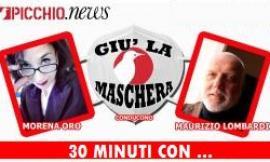 """Giù la Maschera - """"30 minuti con ..."""" candidati a confronto dal 14 settembre"""