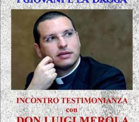 Loro Piceno, incontro con Don Luigi Merola: il prete anticamorra parla dei problemi connessi alla droga