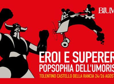 Eroi e supereroi - Torna la popsophia dell'umorismo al Castello della Rancia di Tolentino