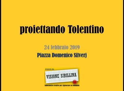 """Domenica 24 febbraio Visione Sibillina propone l'evento """"Proiettando Tolentino"""""""