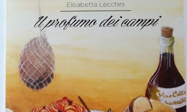 """""""Il profumo dei campi"""", il libro di Elisabetta Lecchini sulle ricette dei Monti Sibillini"""